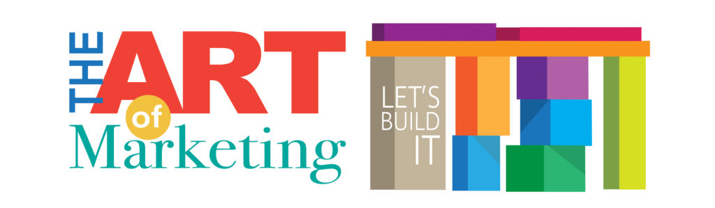 The Art of Marketing Part 2: Let's Build It – 7:00 Session