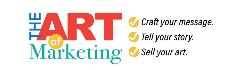 The Art of Marketing Part 1: Creating Your Artist's Toolbox – 7:00 Session
