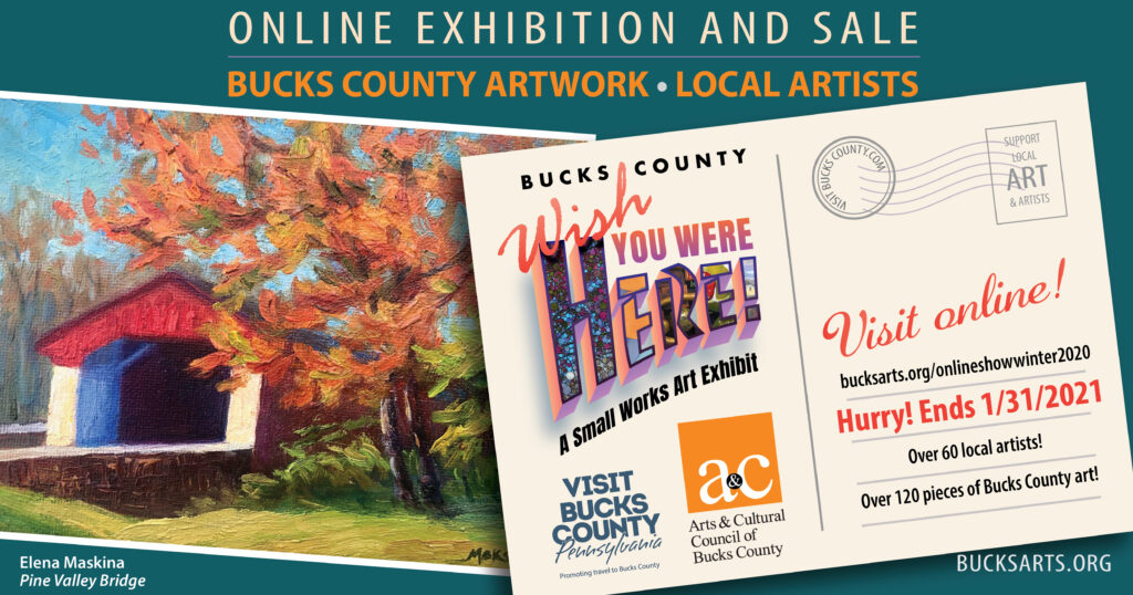 Bucks County: Wish You Were Here | A Small Works Exhibit – Runs through January 31