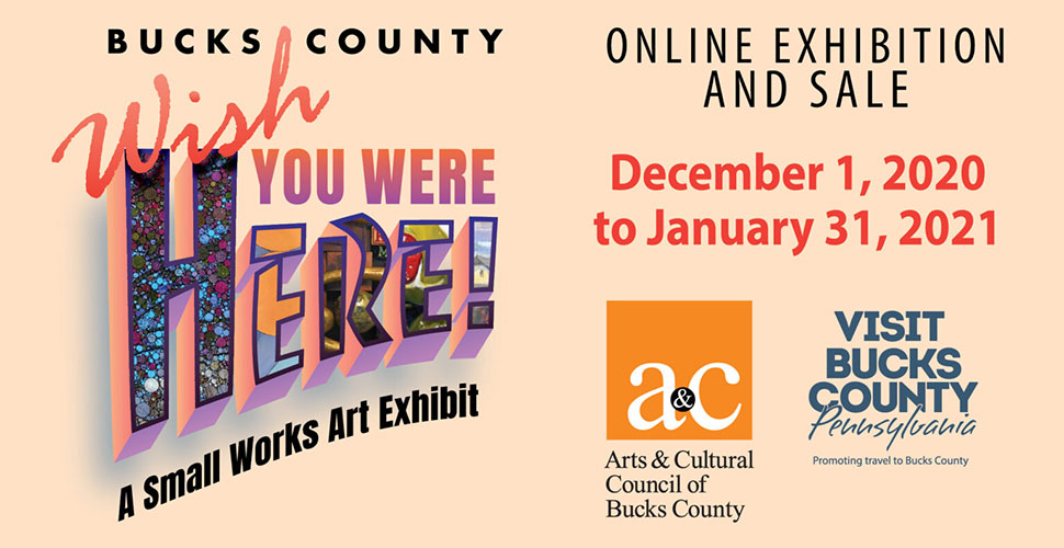 Bucks County: Wish You Were Here | A Small Works Exhibit – December 1-January 31