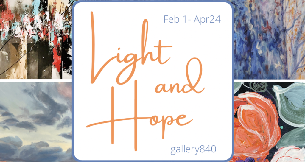 """Light and Hope"" at gallery840.net 