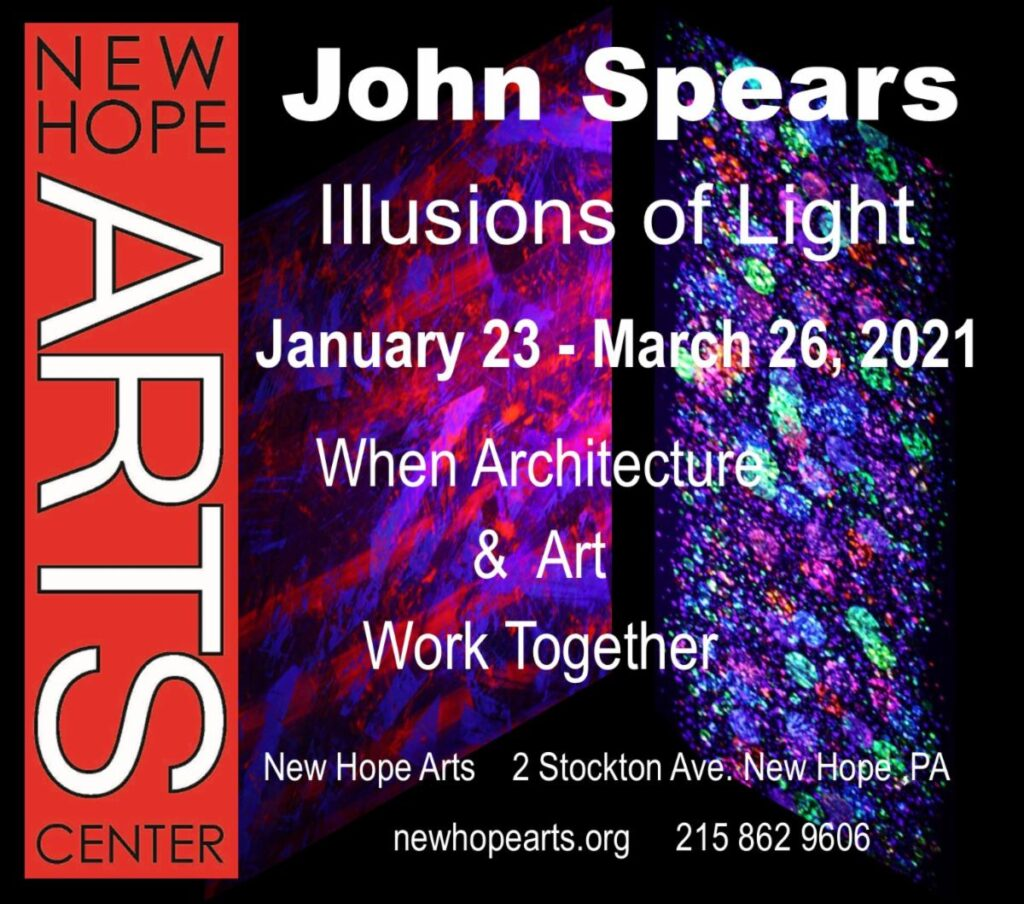 New Hope Arts | John Spears: Illusions of Light | January 23-March 26