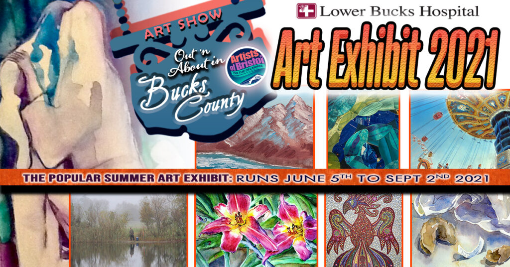 OUT N' ABOUT IN BUCKS COUNTY ART SHOW! June 5-September 2